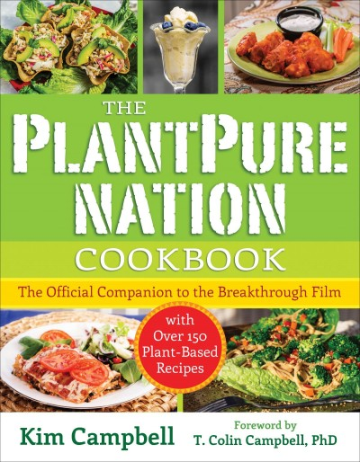 The plantpure nation cookbook benbella vegan the plantpure nation cookbook forumfinder Image collections